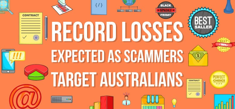 Record losses expected as scammers target Australians